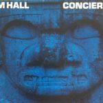 【メローお勧め】 ジム・ホール「CONCIERTO」 出会いはジャケ買い、  でもクレジットを見て興奮スティーヴ・ガッドにチェット・ベイカー・・・!