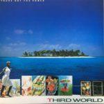 【サード・ワールド】 「スティービー・ワンダー」が1982年にプロデュースしたレゲエバンド